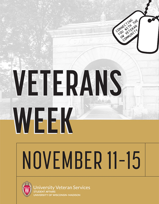 Veterans Week November 11-15 - University of Wisconsin-Madison University Veteran Services logo overlaid on photo of UW campus