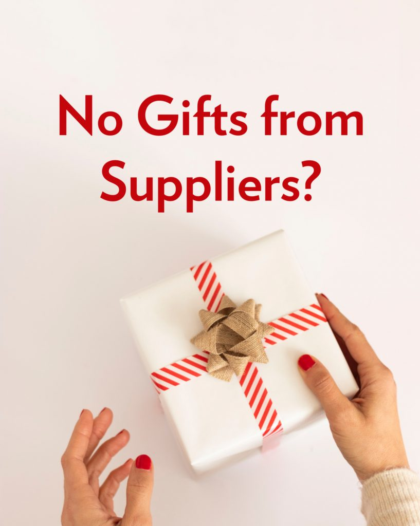 "Wrapped present in hands, ""No Gifts from Suppliers?"""